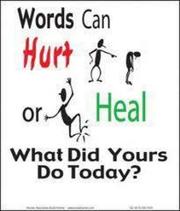 words can hurt or heal what did yours today?