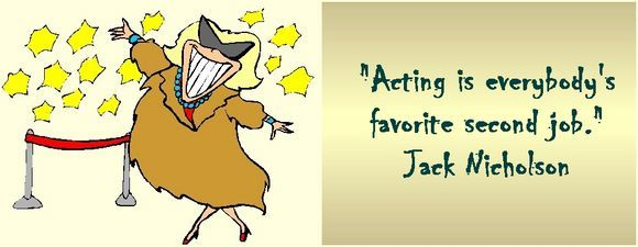 Acting is everybody's favorite second job