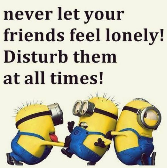 disturb your friends